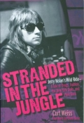 Stranded in the Jungle - Jerry Nolan's Wild Ride