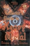 The Collector's Guide to Heavy Metal - Volume 3: The Nineties, + CD