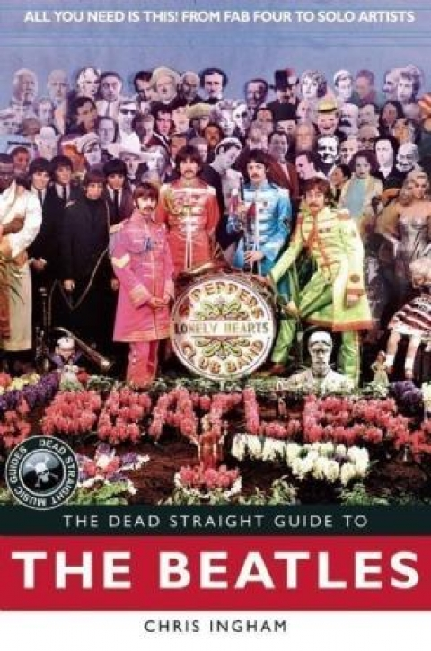 The Dead Straight Guide to The Beatles