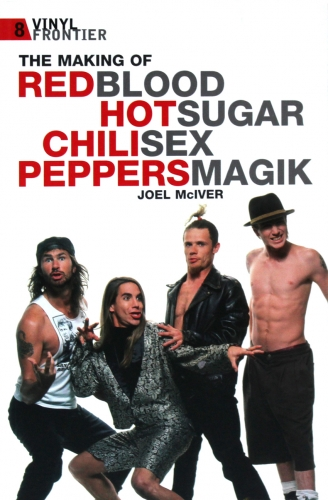 The Making Of The Red Hot Chili Pepper's Blood Sugar Sex Magik