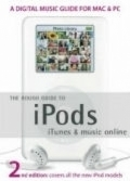 Rough Guide to Ipods, Itunes, and Music Online